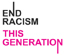 End Racism This Generation